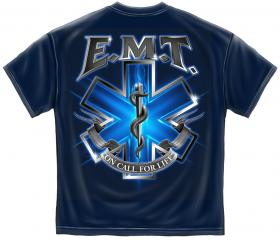 On call for Life EMT T-Shirt
